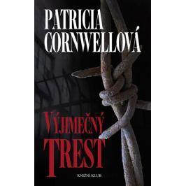 Cornwellová Patricia: Výjimečný trest - 2. vydání