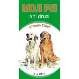 Ešner Antonín: Moji psi a ti druzí