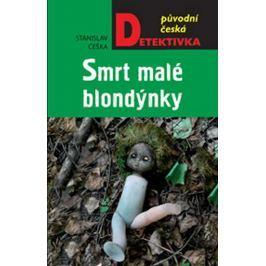 Češka Stanislav: Smrt malé blondýnky