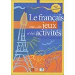 Roberts A.R.R.R.: Le français avec... des jeux et des activités