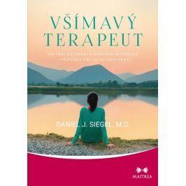 Siegel Daniel J.: Všímavý terapeut - Vnitřní nazírání a nervová integrace - příručka pro klinickou p