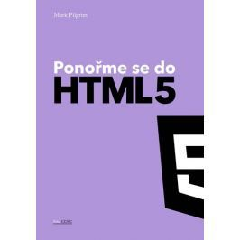 Pilgrim Mark: Ponořme se do HTML5