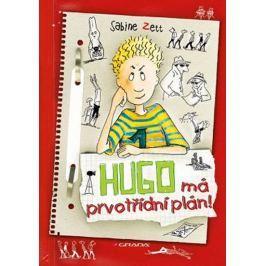 Zett Sabine, Krause Ute,: Hugo má prvotřídní plán!