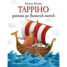 Mortka Marcin: Tappiho putování po Šumících mořích
