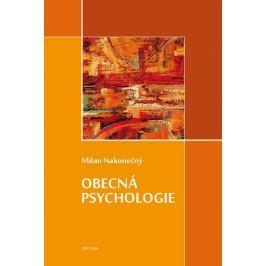 Nakonečný Milan: Obecná psychologie