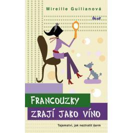 Guilianová Mireille: Francouzky zrají jako víno