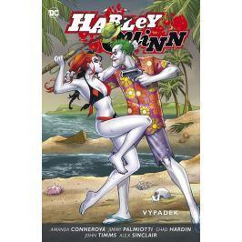Conner Amanda, Palmiotti Jimmy,: Harley Quinn 2 - Výpadek