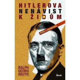 Reuth Ralf Georg, Lachmann Günther: Hitlerova nenávist k Židům - Klišé a skutečnost