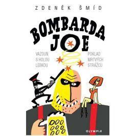 Šmíd Zdeněk: Bombarda Joe