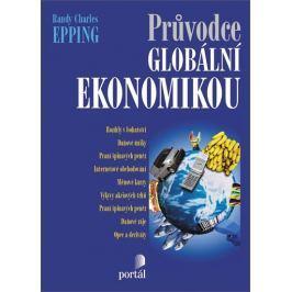 Epping Randy Charles: Průvodce globální ekonomikou