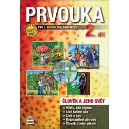 Prvouka pro 1.ročník základní školy - Pracovní učebnice 2. díl