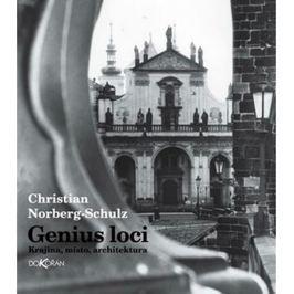 Norberg-Schulz Christian: Genius loci - Krajina, místo, architektura
