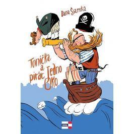 Šianská Dana: Tonička a pirát Jedno Oko