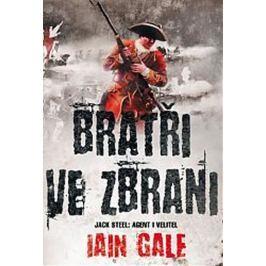 Gale Iain: Bratři ve zbrani