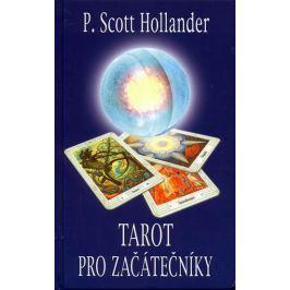 Hollander P. Scott: Tarot pro začátečníky