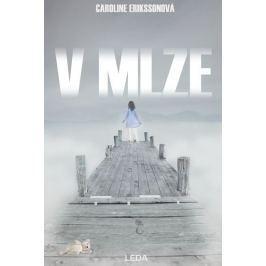 Erikssonová Caroline: V mlze