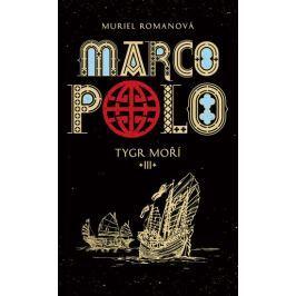 Romanová Muriel: Marco Polo III - Tygr moří