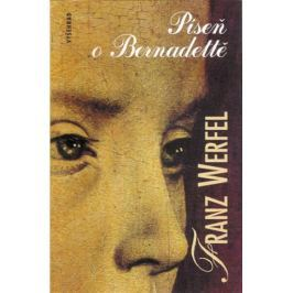 Werfel Franz: Píseň o Bernadettě