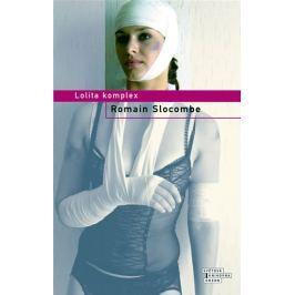 Slocombe Romain: Lolita komplex