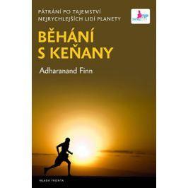 Finn Adharanand: Běhání s Keňany - Pátrání po tajemství nejrychlejších lidí planety