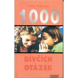 Schusterová Gaby: 1000 dívčích otázek
