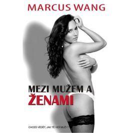 Wang Marcus: Mezi mužem a ženami