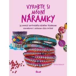 Valsecchi Patrizia: Vyrobte si módní náramky