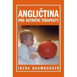 Baumruková Irena: Angličtina pro nutriční terapeuty