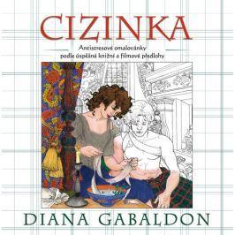 Gabaldon Diana: Cizinka - (antistresové) omalovánky podle úspěšné knižní a filmové předlohy