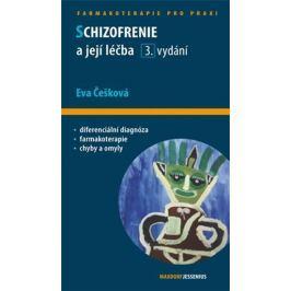 Češková Eva: Schizofrenie a její léčba
