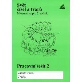Hošpesová A., Divíšek J., Kuřina F.: Matematika pro 2. roč. ZŠ PS 2 Svět čísel a tvarů