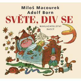 Macourek Miloš: Světe, div se
