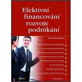 Režňáková Maria: Efektivní financování rozvoje podnikání