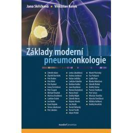 Skřičková Jana, Kolek Vítězslav,: Základy moderní pneumoonkologie