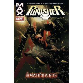 Ennis Garth, Fernandez Leandro: Punisher Max 3 - Matička Rus