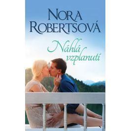 Robertsová Nora: Náhlá vzplanutí