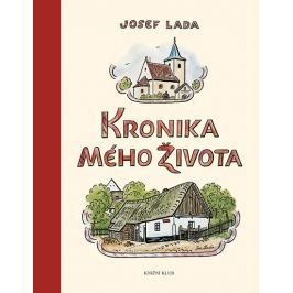 Lada Josef: Kronika mého života