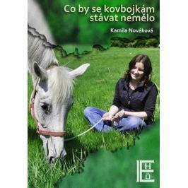Nováková Kamila: Co by se kovbojkám stávat nemělo