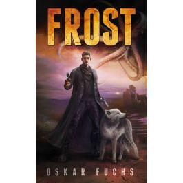 Fuchs Oskar: Frost