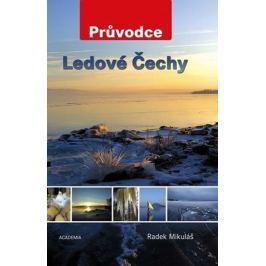 Mikuláš Radek: Ledové Čechy - Průvodce