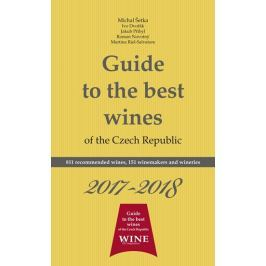 kolektiv autorů: Guide to the best wines of the Czech Republic 2017-2018