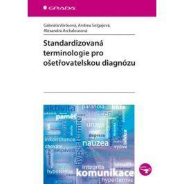 Vörösová Gabriela, Solgajová Andrea, Arc: Standardizovaná terminologie pro ošetřovatelskou diagnózu