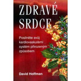 Hoffman David: Zdravé srdce - Posilněte své srdce přirozeným způsobem