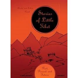 Pavlová Aneta, Pavel Luboš,: Stories of Little Tibet