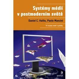 Hallin Daniel C.: Systémy médií v postmoderním světě