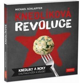 Schlaipfer Michael: Knedlíková revoluce