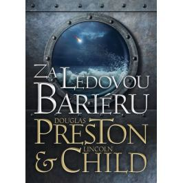 Preston Douglas, Child Lincoln,: Za ledovou bariéru