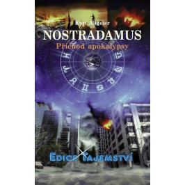 Allgeier Kurt: Nostradamus - Příchod apokalypsy