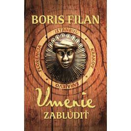 Filan Boris: Umenie zablúdiť
