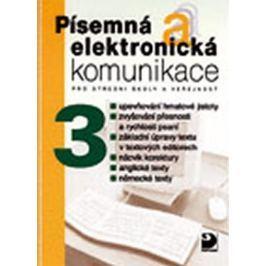 Kroužek Jiří, Kuldová Olga: Písemná a elektronická komunikace 3 pro SŠ a veřejnost